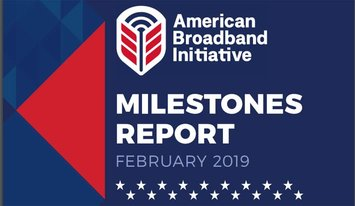 American Broadband Initiative Milestones Report