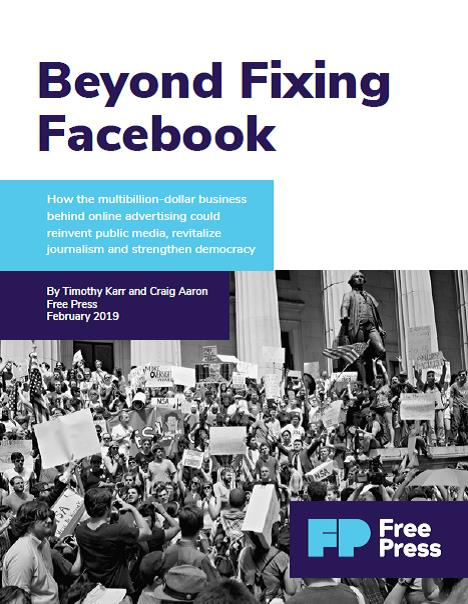Beyond Fixing Facebook Report