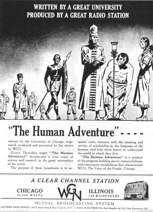 """The Human Adventure"" radio program developed for the University of Chicago by Benton."